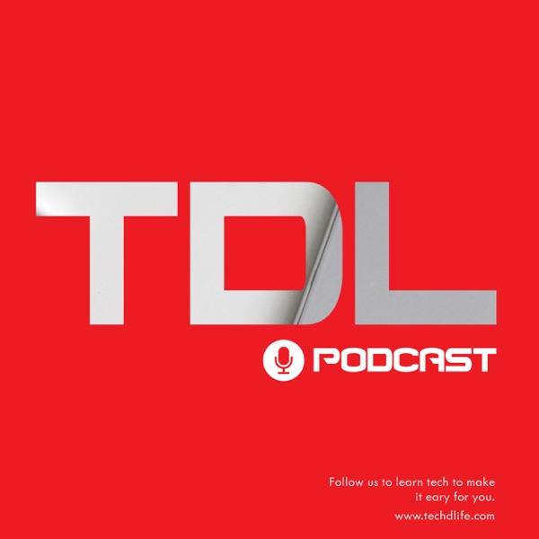 Tech D Life Podcast