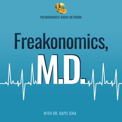 Freakonomics, M.D.:Freakonomics Radio + Stitcher