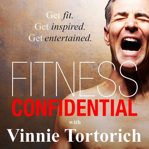 Fitness Confidential with Vinnie Tortorich image
