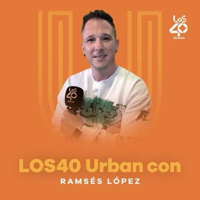 LOS40 Urban con Ramsés López