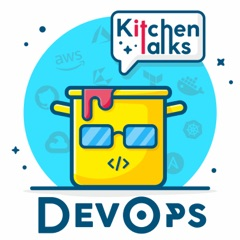 The DevOps Kitchen Talks's Podcast