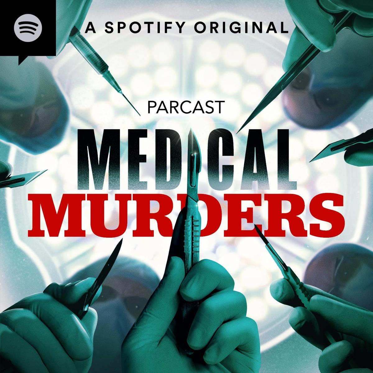 Medical Murders