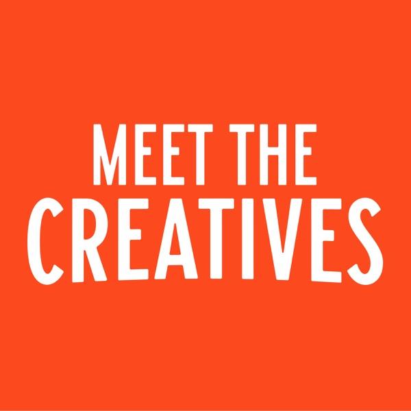 Meet the Creatives