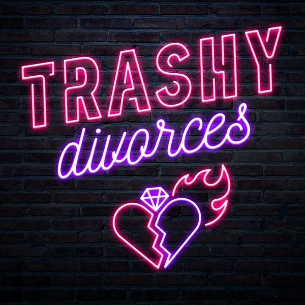Trashy Divorces image