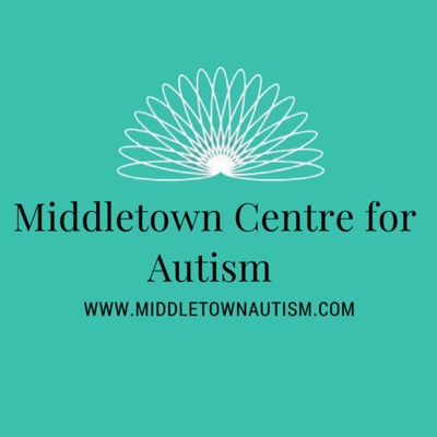 The Middletown Centre for Autism Podcast