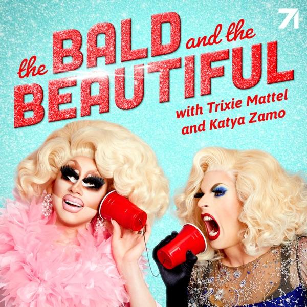 The Bald and the Beautiful with Trixie Mattel and Katya Zamo image