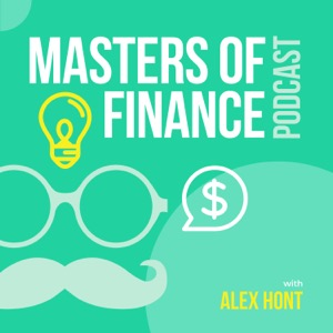 Masters of Finance Podcast with Alex Hont