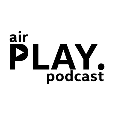 airPLAY Podcast