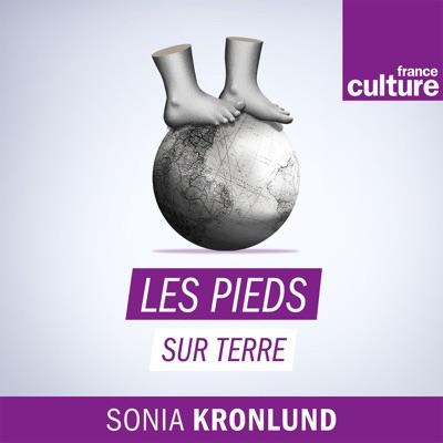 Les Pieds sur terre:France Culture