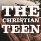 The Christian Teen