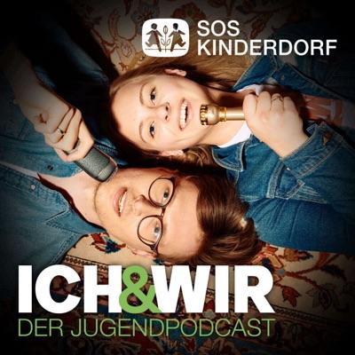 Ich & Wir – der Jugendpodcast von SOS-Kinderdorf