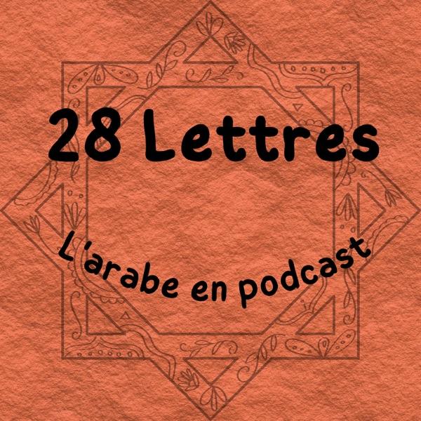 28 Lettres : l'arabe en podcast