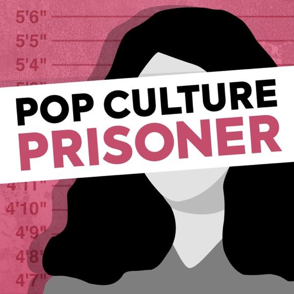 Pop Culture Prisoner Artwork