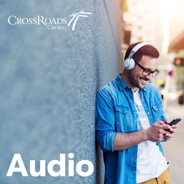 CrossRoads Sermons Podcast