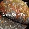 Kelsey's Cast of Pods artwork