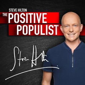 The Positive Populist With Steve Hilton