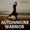 Autoimmune Warrior artwork