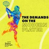 The Demands on the Modern Tennis Player w/ Matt Jaggard