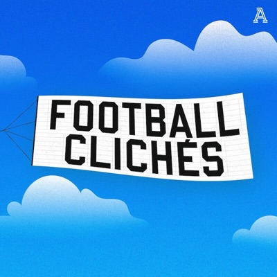 Football Cliches - A show about the language of football:The Athletic