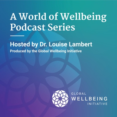 A World of Wellbeing Podcast
