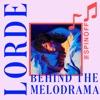 Lorde: Behind the Melodrama artwork