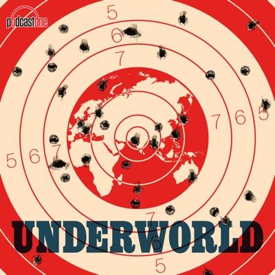 The Underworld Podcast:PodcastOne