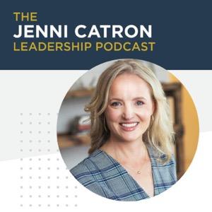 The Jenni Catron Leadership Podcast