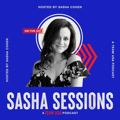 Sasha Sessions: A Team USA Podcast:U.S. Olympic & Paralympic Committee