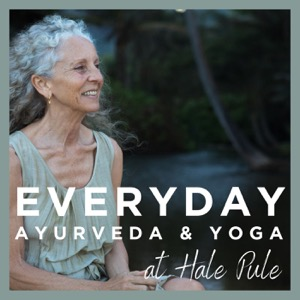 Everyday Ayurveda and Yoga at Hale Pule