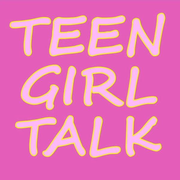 Teen Girl Talk image