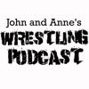 John and Anne's Wrestling Podcast artwork