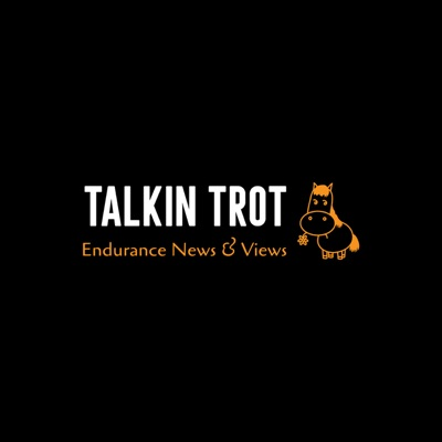 Talkin' Trot: Endurance Riding News and Views
