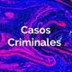 Casos Criminales