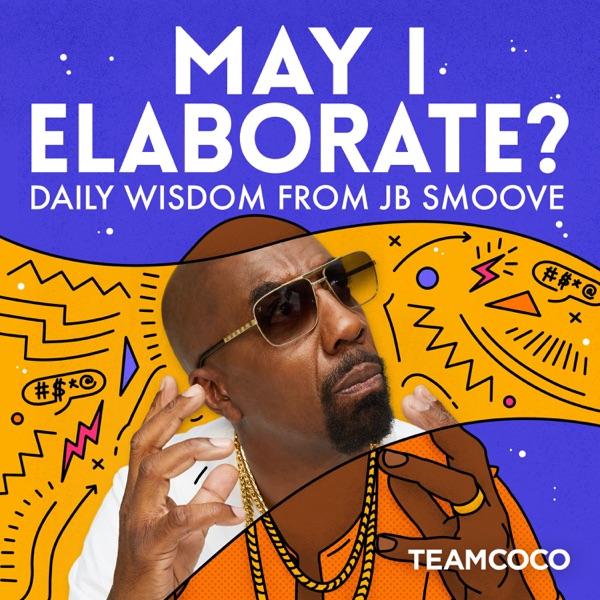 May I Elaborate? Daily Wisdom from JB Smoove banner backdrop