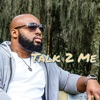 Talk 2 Me (The Podcast No One Asked For) artwork