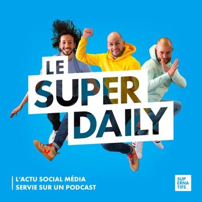 Le Super Daily:Supernatifs