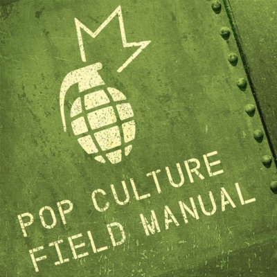 Pop Culture Field Manual:Cameron Fath and Israel Wright