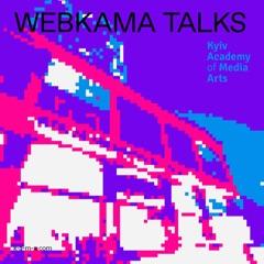 WEBKAMA Talks