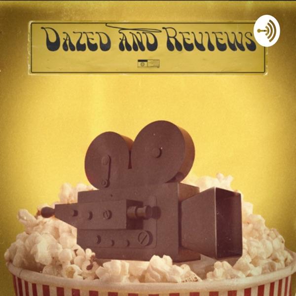 Dazed and Reviews Artwork