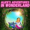 Alice's Adventures in Wonderland - Lewis Carroll artwork