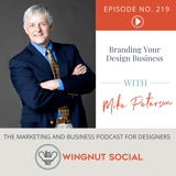 How to Brand Your Design Business According to Mike Peterson - Episode 219