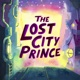 The Lost City Prince