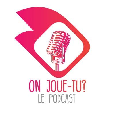 On Joue-Tu? Le Podcast des Jeux de Société:On Joue-Tu?