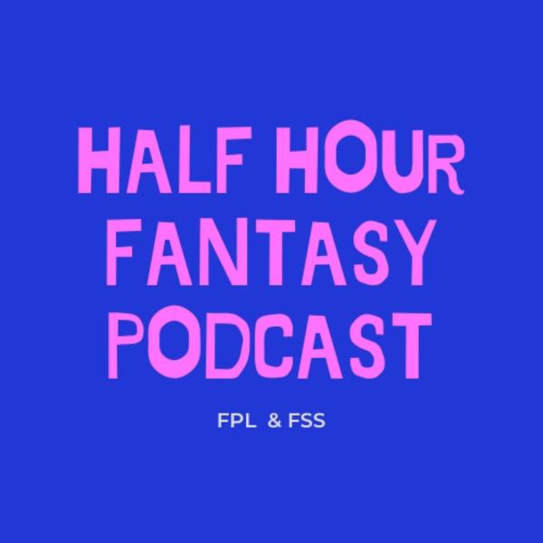 Half Hour Fantasy Podcast Artwork