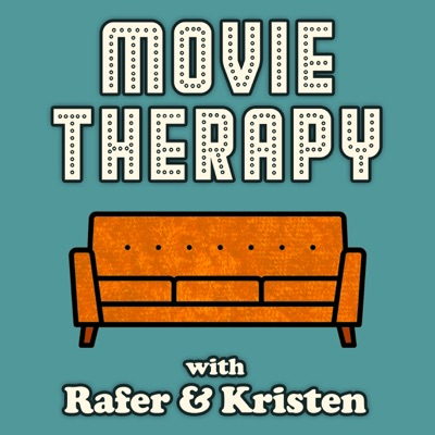Movie Therapy with Rafer & Kristen:Kristen Meinzer