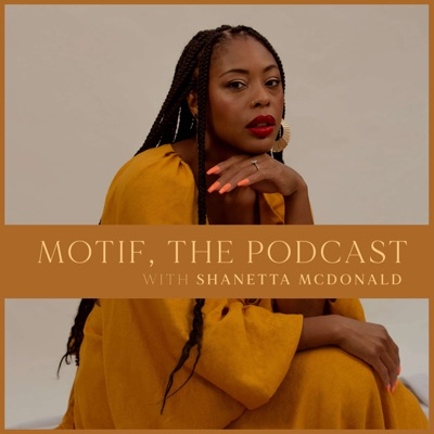 The Motif Podcast