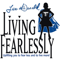 'Living Fearlessly' with Lisa McDonald