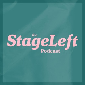 The StageLeft Podcast