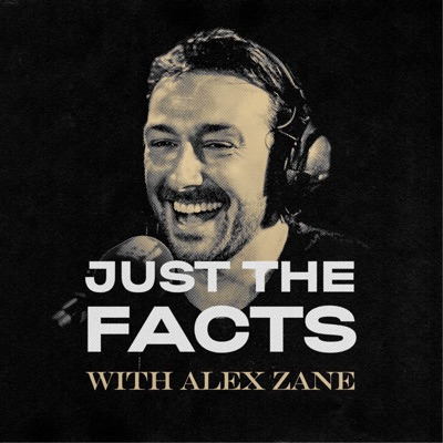 Just The Facts with Alex Zane:Just The Facts