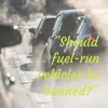 """""""Should fuel-run vehicles be banned?"""" artwork"""